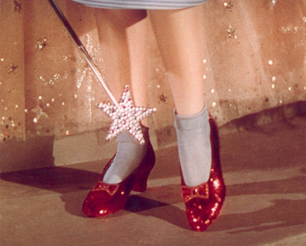 Dorothy's Ruby Red Slippers.